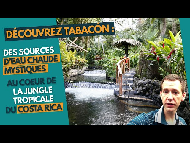 Découvrez Tabacón : des sources d'eau chaude mystiques au coeur de la jungle tropicale du Costa Rica