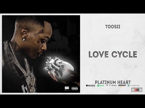 Toosii – Love Cycle (Platinum Heart)