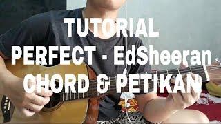 Tutorial PETIKAN & CHORD Gitar (Perfect - EdSheeran) sangat mudah