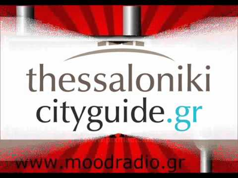 Thessaloniki City Guide.13-5-2012.Mood Radio.Video.wmv