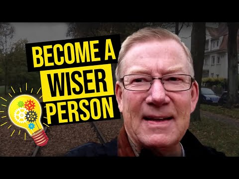 The 3 Secrets to Becoming a Wise Person