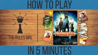 How to Play Pandemic in 5 Minutes - The Rules Girl