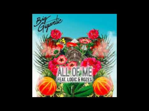 Big Gigantic - All of me (feat. Logic) (Clean)