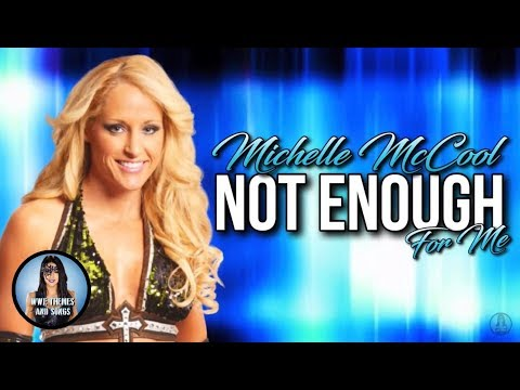 Michelle McCool - Not Enough For Me (Official Theme)