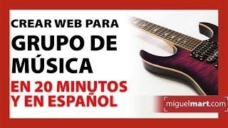 Crear Web para GRUPO DE MÚSICA en 20 minutos Español 2018