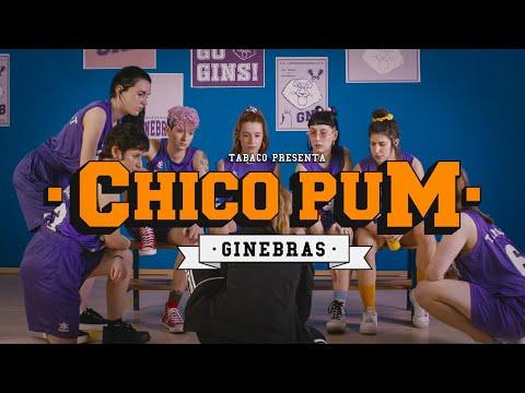 GINEBRAS - Chico Pum (Videoclip Oficial)