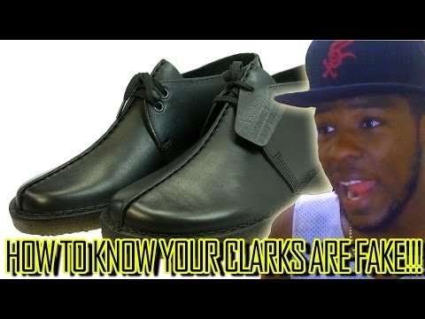 HOW TO KNOW YOUR CLARKS ARE FAKE!   @Kevin2wokrayzee