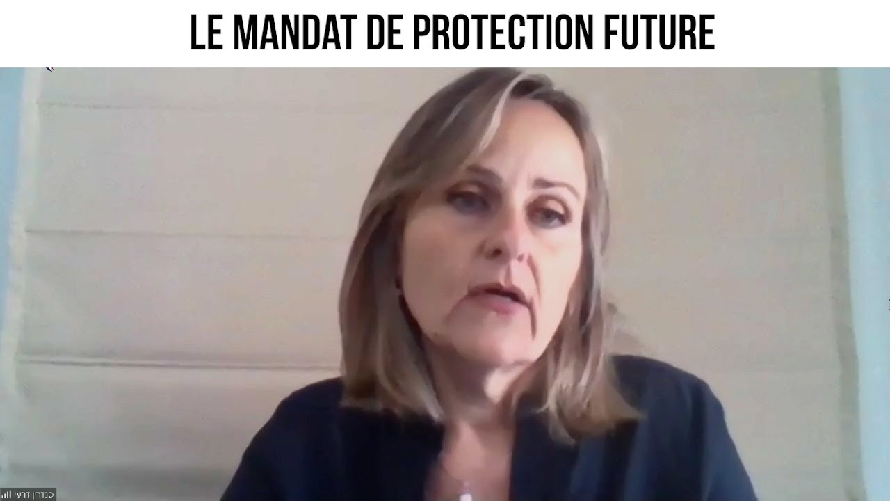 Le mandat de protection future - cdd#10