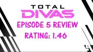 Bryan & Vinny: Total Divas Episode 5 Review