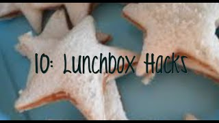 10: Lunchbox Hacks