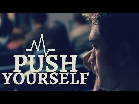 Push Yourself Motivational Video | Push Yourself Beyond Limits & Never Give Up [Motivation]