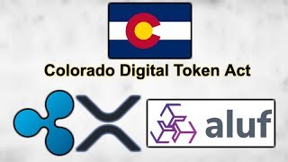 Colorado Digital Token Act - Connecticut Smart Contracts - Ripple XRP Aluf Holdings - ETH Wallet Fee