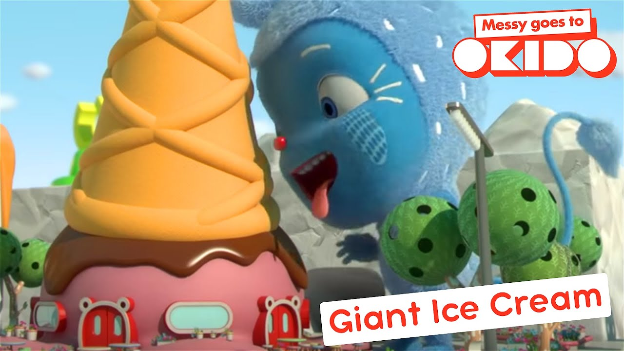 Download *GIANT ICE CREAM*   Compilation   Messy Goes To Okido   Cartoons For Kids