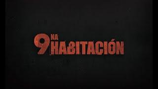 LA NOVENA HABITACION - Promo corta