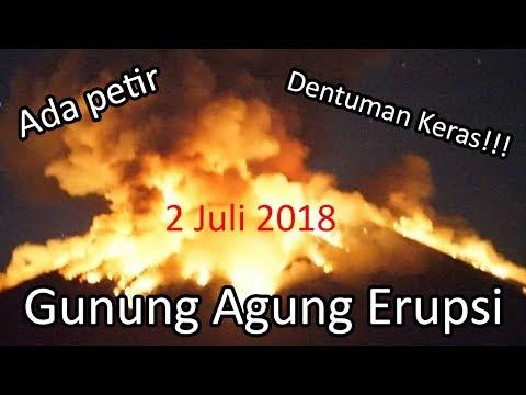 DETIK-DETIK GUNUNG AGUNG MELETUS 2 JULI 2018, Dentuman Keras Dan Terlihat Petir - Bali Today