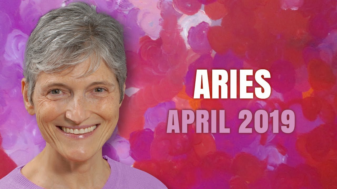 Aries April 2019 Horoscope Forecast - Unlimited Possibilities this Month!