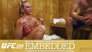 UFC 208 Embedded: Vlog Series - Episode 5