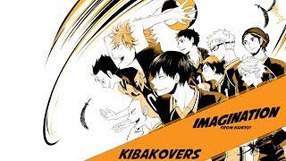 "Gambar cover [Kiba Covers] Imagination feat. Bryson Baugus [from ""Haikyu!""]"