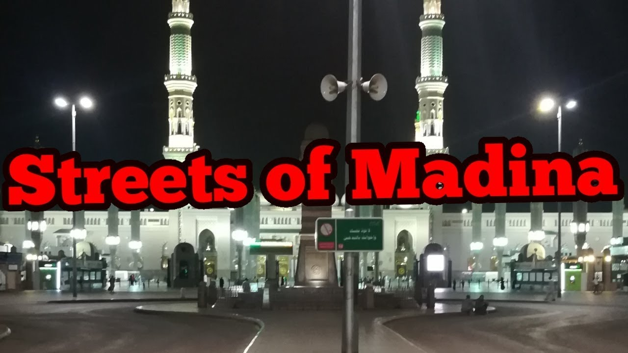 Madina Street View Near Masjid Nabvi Streets Of Madina City Roads Of Madina Shopping Area Youtube