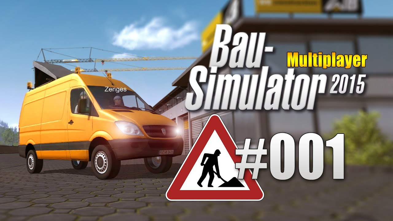 bau simulator 2015 multiplayer 001 mit zenges und. Black Bedroom Furniture Sets. Home Design Ideas