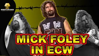 The Story of Mick Foley in ECW