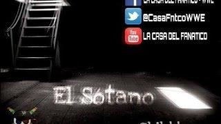 #ElSótano - Roman Reigns: Del Amor Al Odio Un Paso