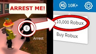 IF YOU ARREST HIM IN JAILBREAK, YOU WIN *FREE ROBUX* (Roblox Jailbreak)