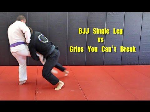 BJJ Single Leg vs Grips You Can't Break