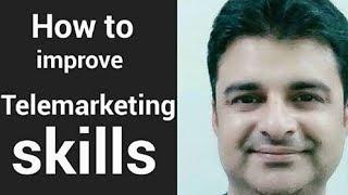How to improve Telemarketing skills