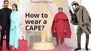 Fashion trends. How to wear a CAPE? Evening dress and country chic cape. Red carpet. Oscars