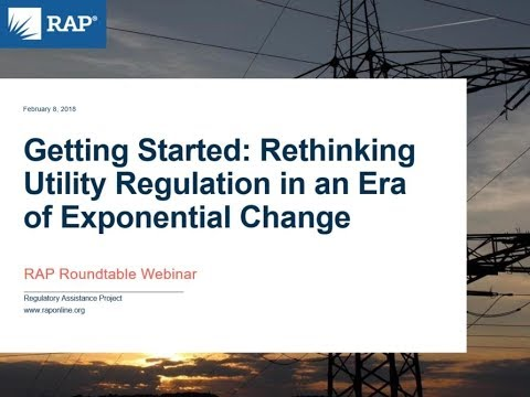 Getting Started: Rethinking Utility Regulation in an Era of Exponential Change