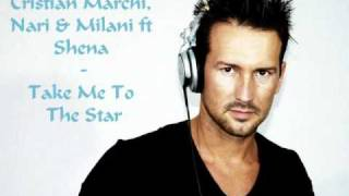 Cristian Marchi - Take Me To The Stars ft Nari & Milani and Shena