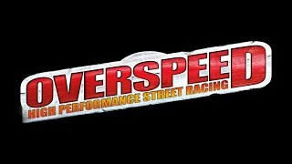 Overspeed High Performance Street Racing GamePlay HD 1080p