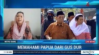 Cerdas Memahami Papua Ala Gus Dur