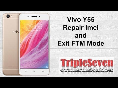 Vivo Y55 Repair Imei And Exit FTM Mode