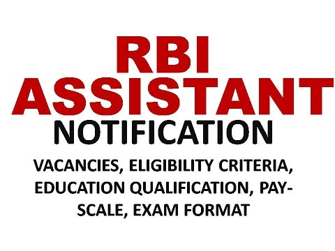 RBI ASSISTANT NOTIFICATION 2016 | ELIGIBILITY | EDUCATION QUALIFICATION | PAY SCALE | EXAM PATTERN |