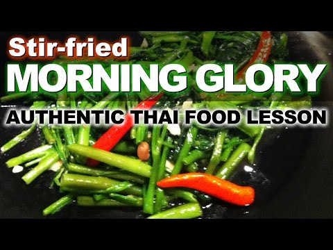 Authentic Thai Recipe for Stir Fried Morning Glory | ผัดผักบุ้งไฟแดง่ | Pad Pak Boong Fai Daeng