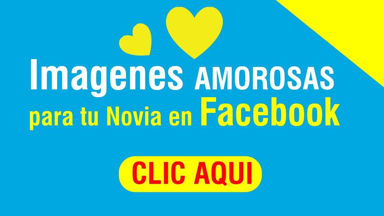 Imagenes amorosas para tu novia facebook 2014 youtube for Imagenes de roperos para dormitorios