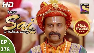 Mere Sai - Ep 278 - Full Episode - 17th October, 2018