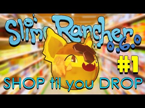 Slime Rancher: Shop Til You Drop Challenge - #1 - Big Spender
