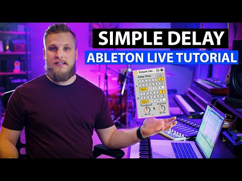 Ableton Live Tutorial: Intro to the Simple Delay Plugin