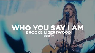 Brooke Ligertwood W Bethel Music Who You Say I am subtitulado en espaol.mp3