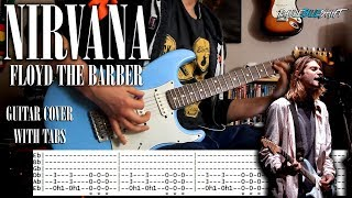 Nirvana - Floyd the barber - Guitar cover with tabs