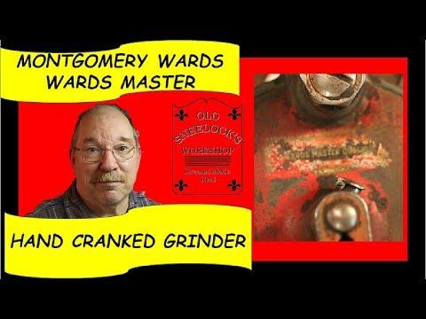 WARDS MASTER QUALITY HAND CRANK GRINDER
