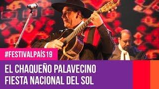 El Chaqueño Palavecino en la Fiesta Nacional del Sol | #FestivalPaís19
