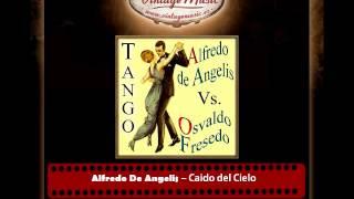 Alfredo De Angelis – Caido del Cielo