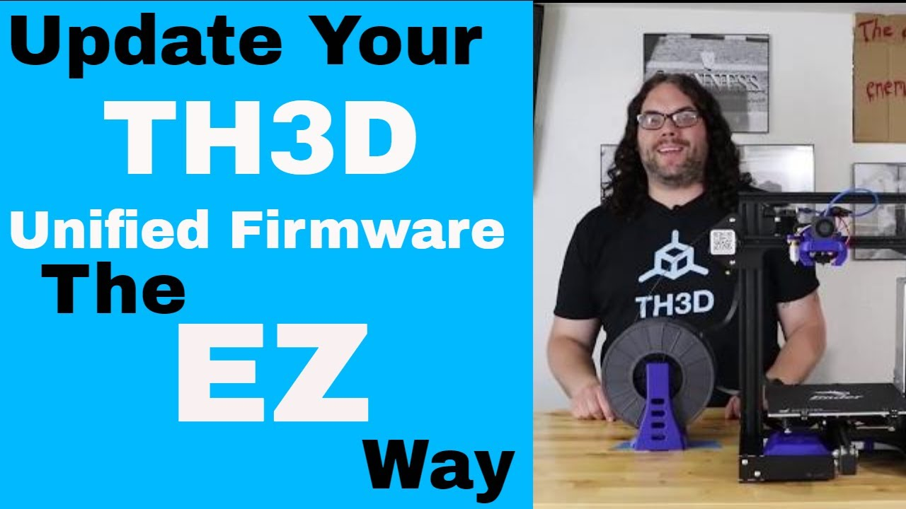 How to Update the TH3D Unified Firmware the EZ way