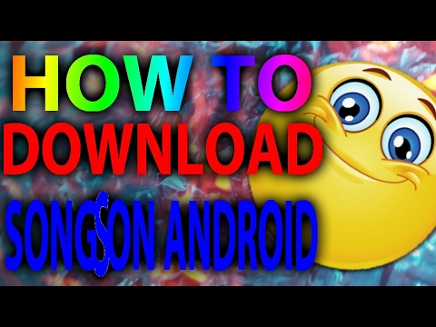 How to download any song on android