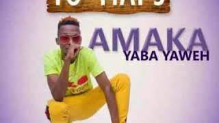 Yo Maps- Amaka yaba yaweh(Audio 2019).mp3