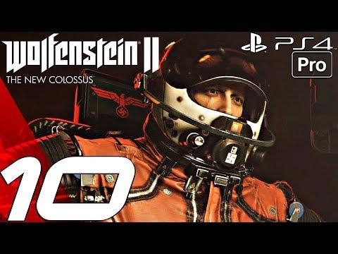 Wolfenstein 2 New Colossus - Gameplay Walkthrough Part 10 - Planet Venus (PS4 PRO)